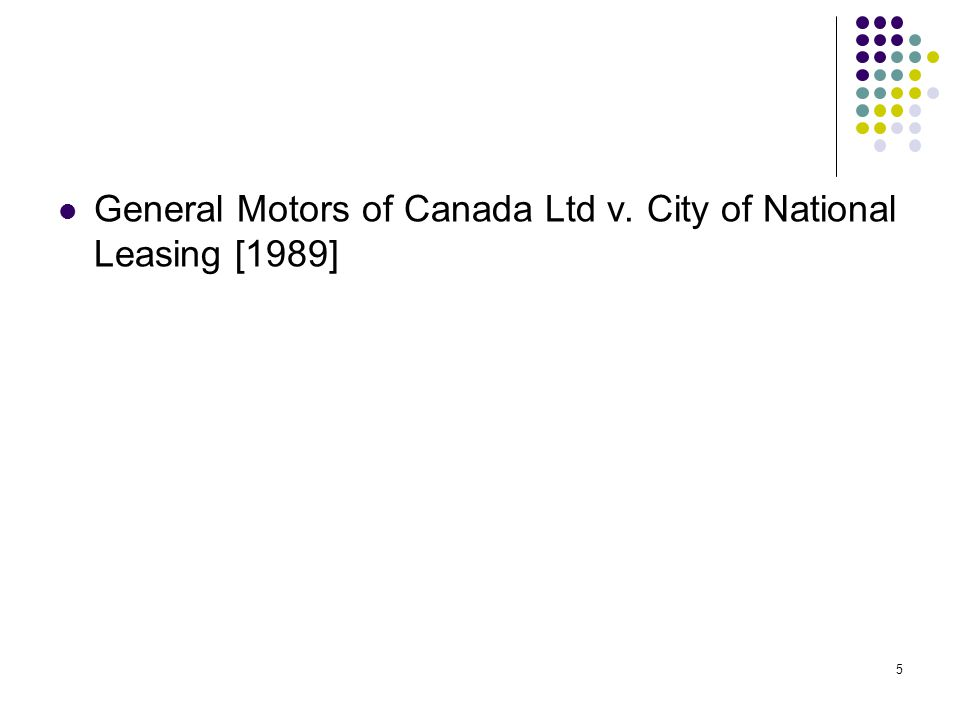 General Motors of Canada Ltd v. City of National Leasing [1989]